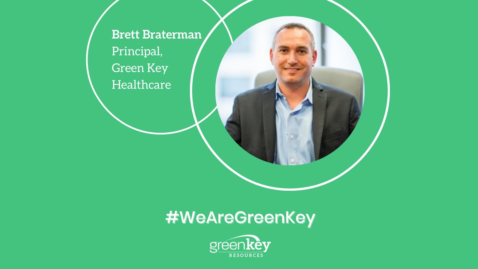 Brett Braterman - Principal, Green Key Healthcare
