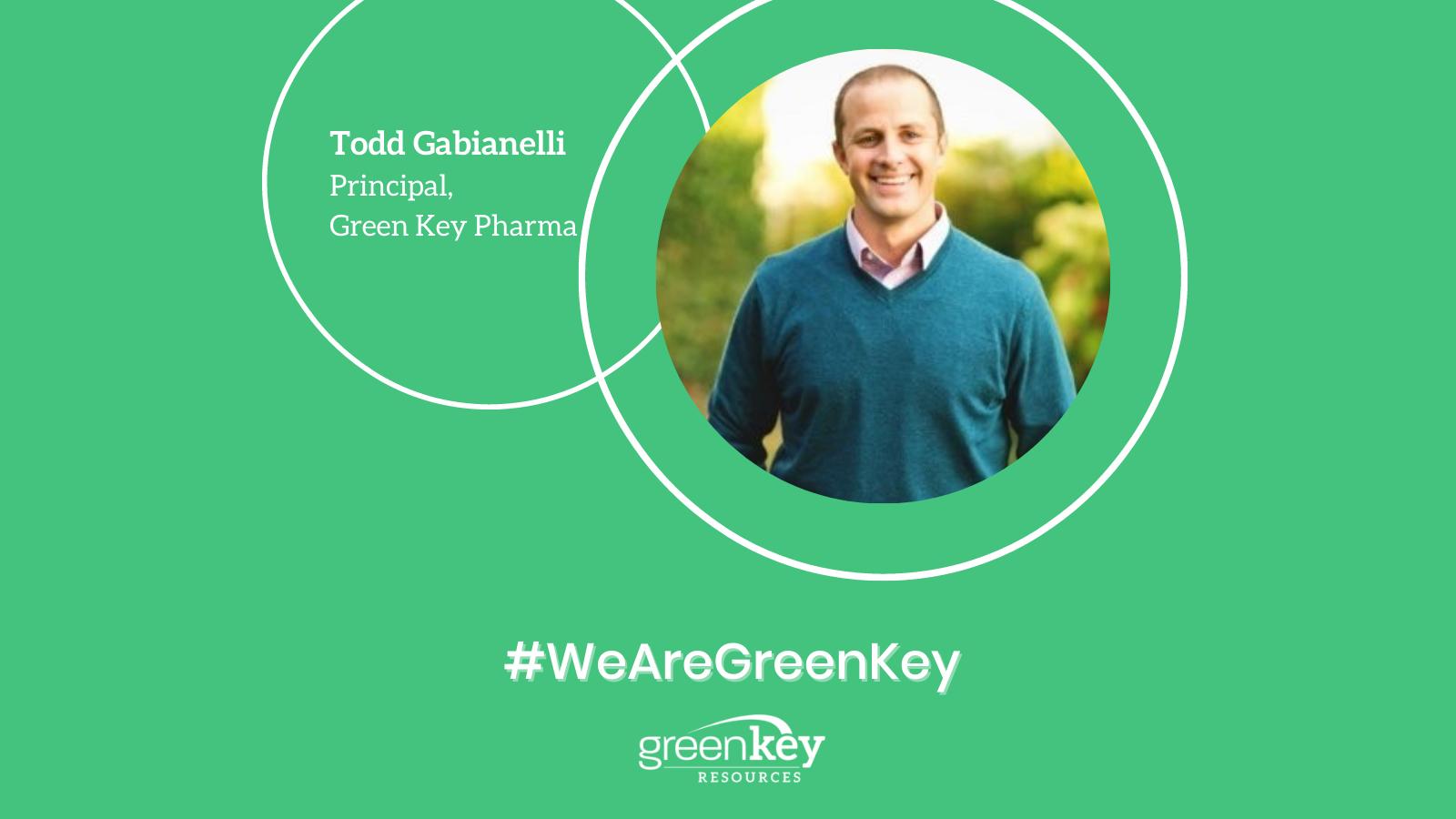 Todd Gabianelli - Principal - Green Key Pharma